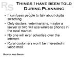 things i have been told during planning