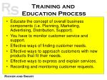 training and education process