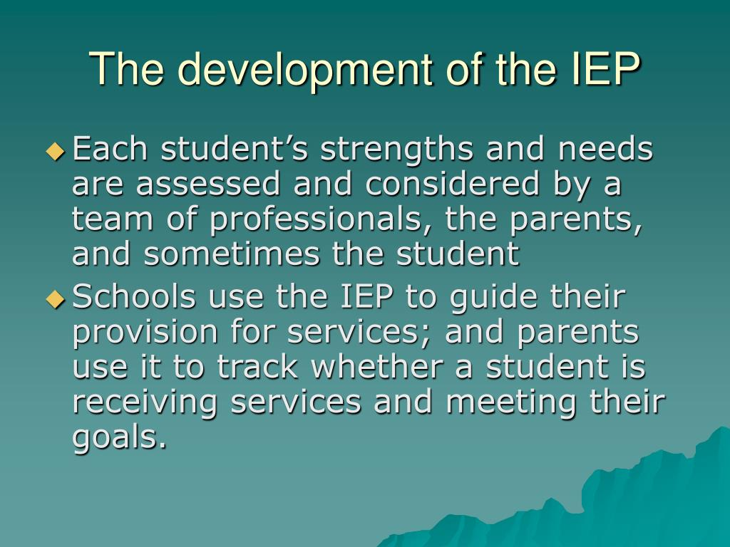 the role of the iep What is the purpose of the iep what is included in the iep what are important questions to be answered during the iep meeting how are parents invited to the individualized education.