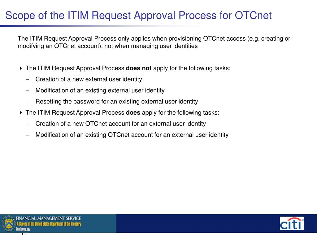 Scope of the ITIM Request Approval Process for OTCnet