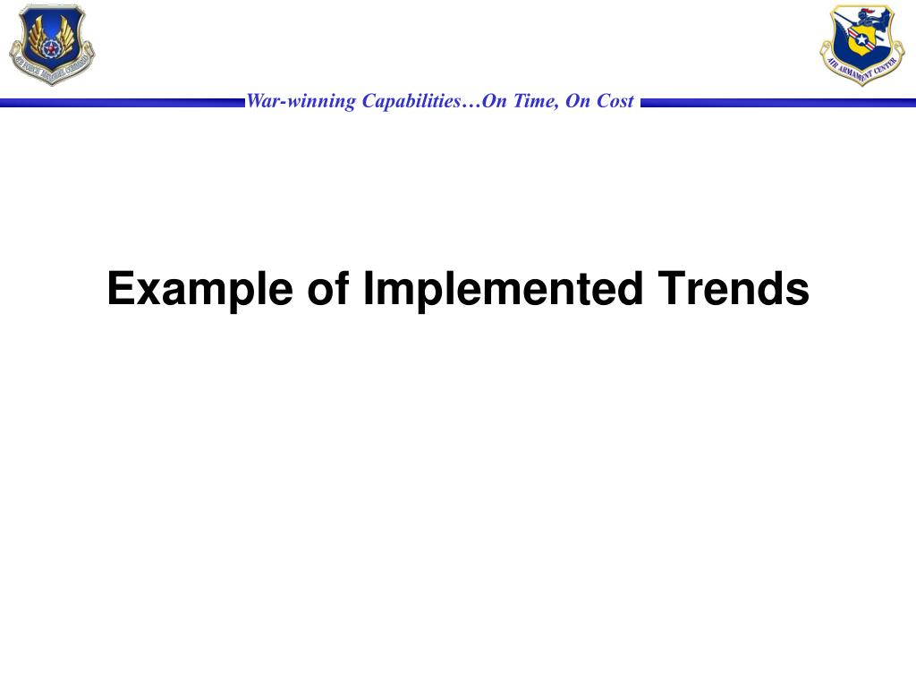 Example of Implemented Trends
