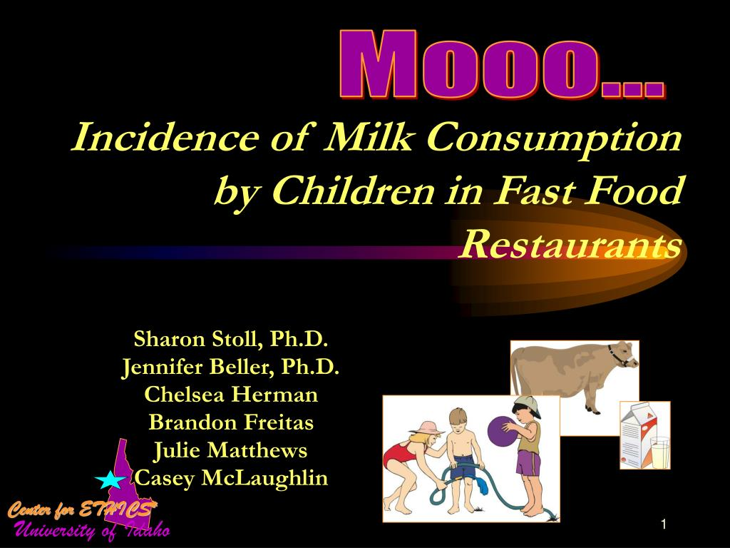 incidence of milk consumption by children in fast food restaurants l.