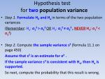 hypothesis test for two population variance17