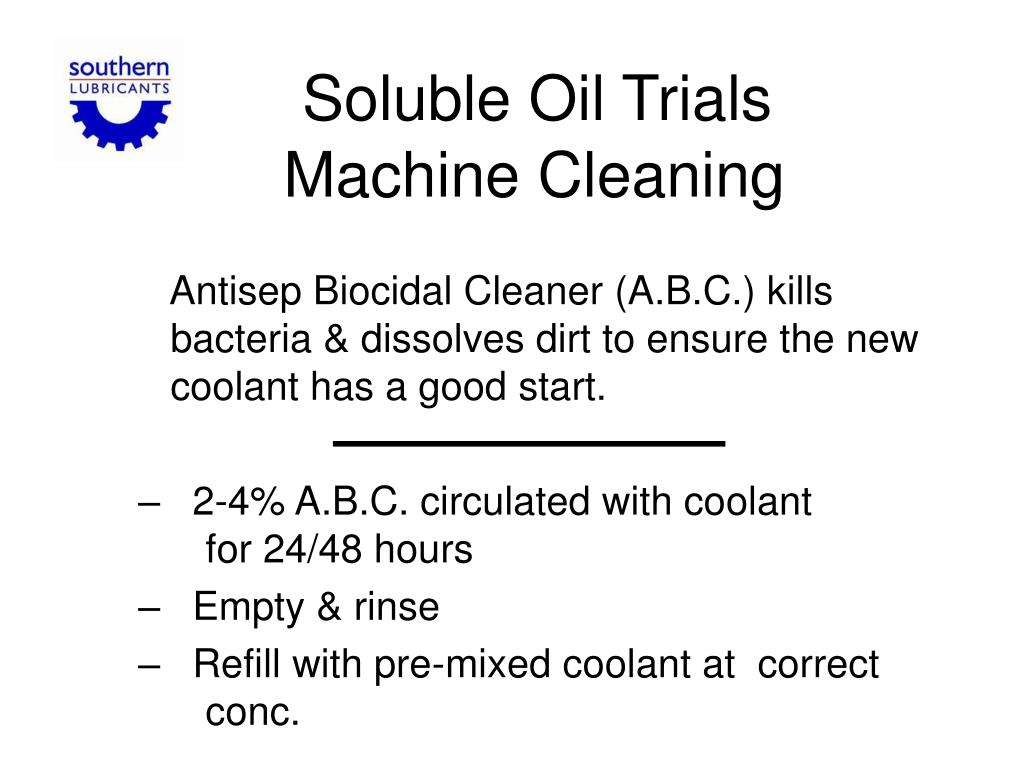 Soluble Oil Trials