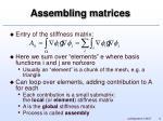assembling matrices