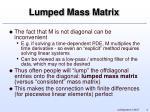 lumped mass matrix
