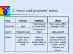a meat and potatoes menu