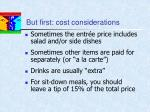 but first cost considerations