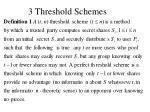 3 threshold schemes