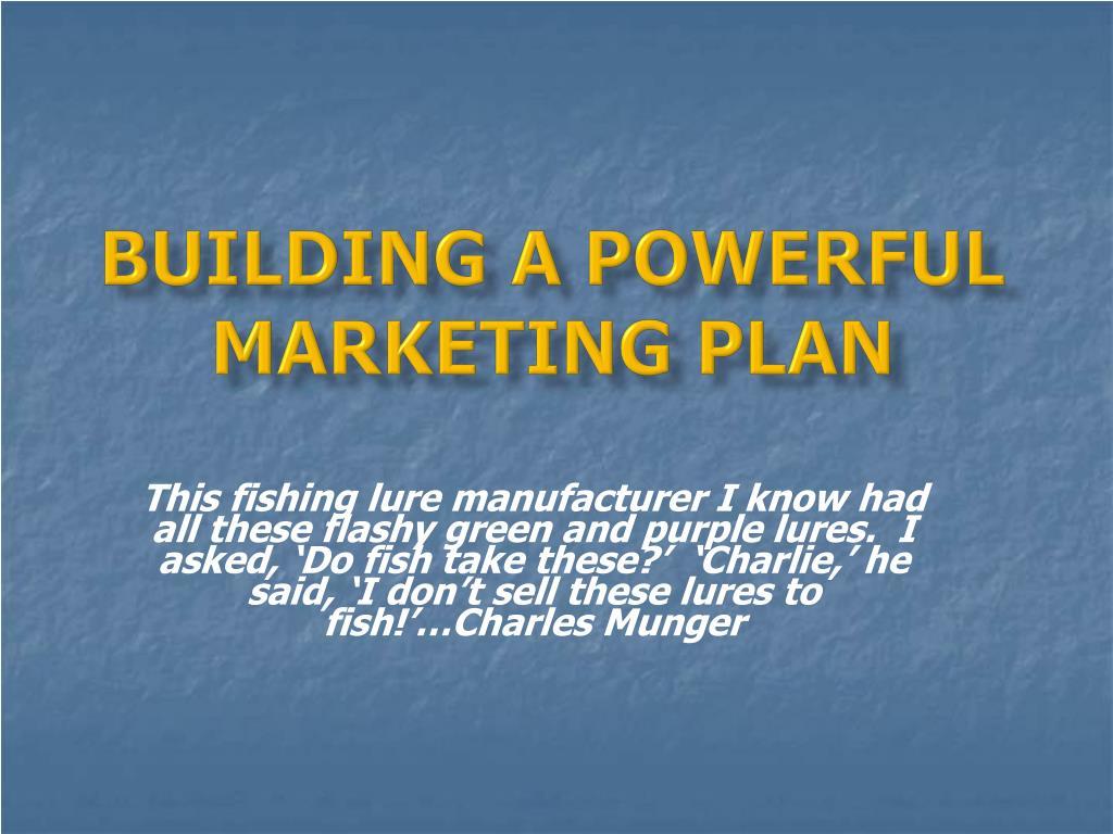 building a powerful marketing plan l.