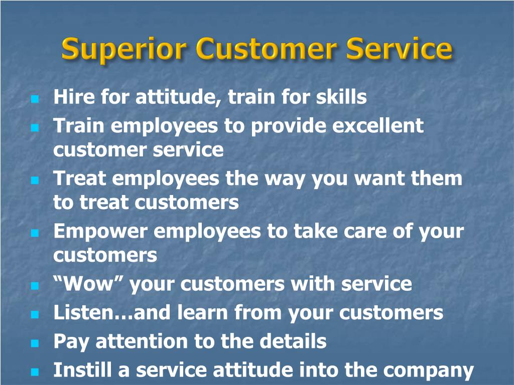 essay on superior customer service Here i am going to describe one of the best customer service experience of | an informational essay on how to provide superior customer service using these.