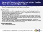 biggest differences between french and english news coverage subject matter