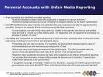 personal accounts with unfair media reporting37
