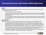 personal accounts with unfair media reporting38