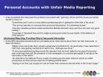personal accounts with unfair media reporting39