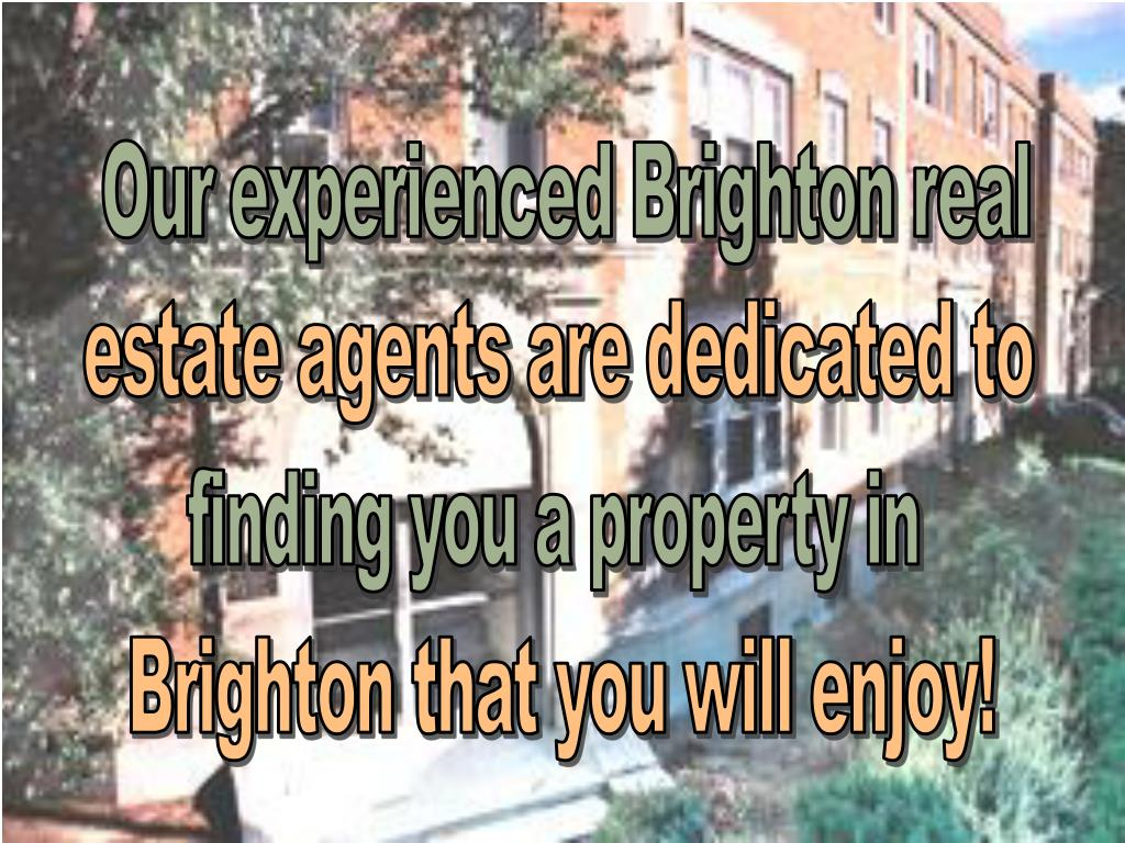 Our experienced Brighton real