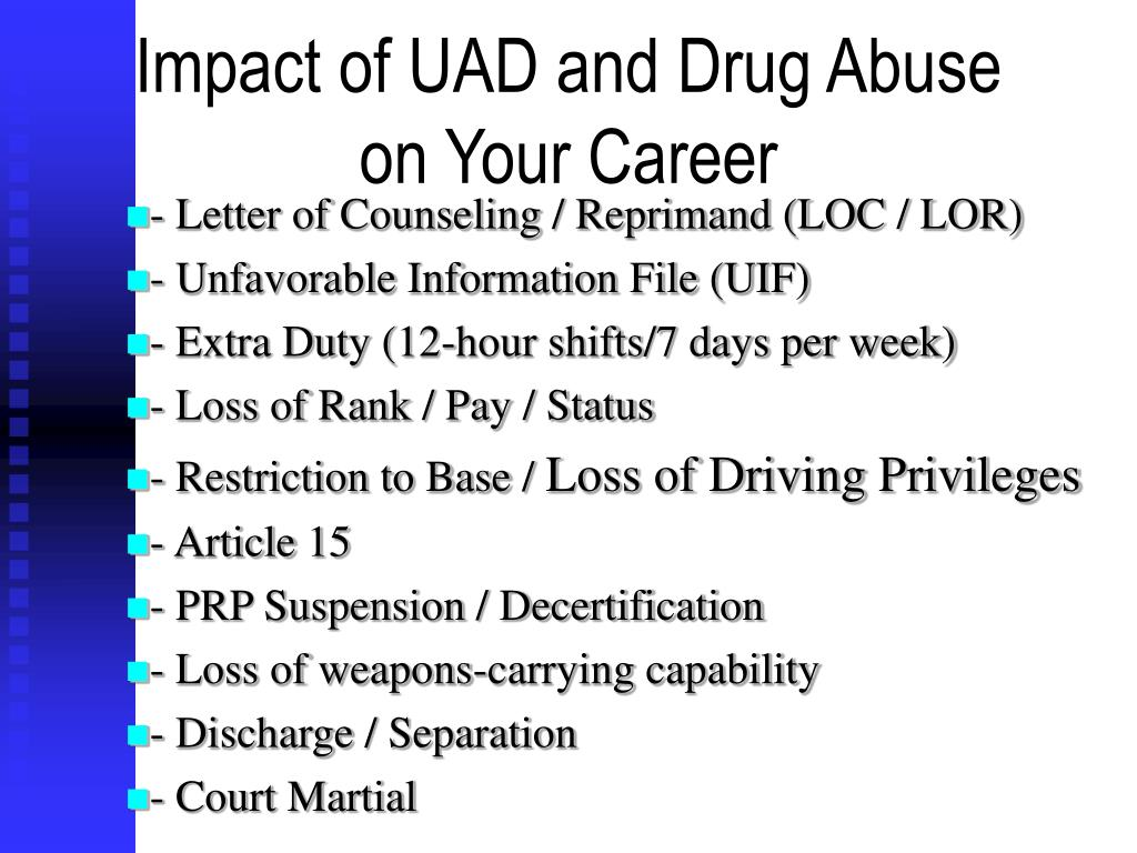 Impact of UAD and Drug Abuse on Your Career