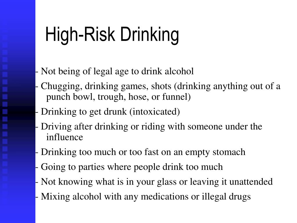 High-Risk Drinking