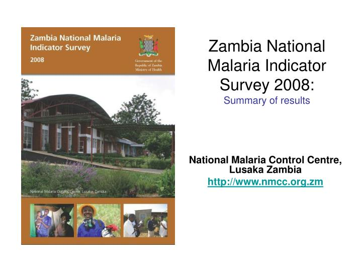 Zambia national malaria indicator survey 2008 summary of results