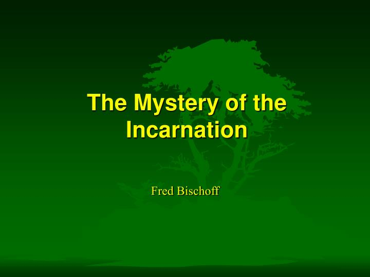 the mystery of the incarnation n.