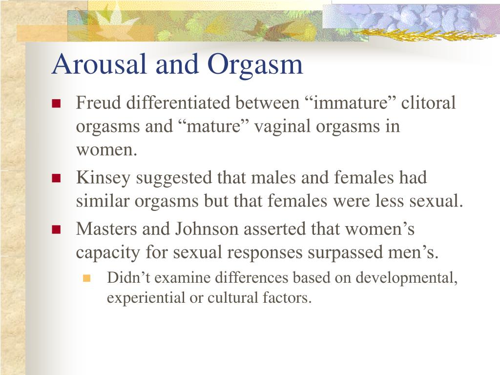 Arousal and Orgasm