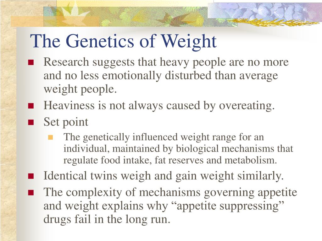 The Genetics of Weight