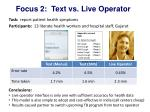 focus 2 text vs live operator