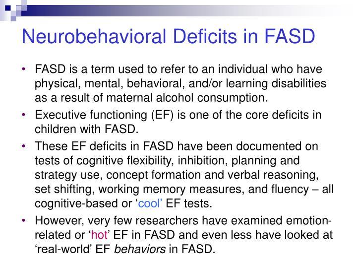 Neurobehavioral deficits in fasd
