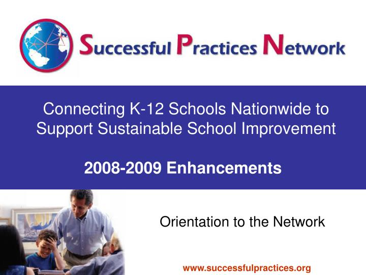 Connecting k 12 schools nationwide to support sustainable school improvement