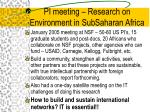 pi meeting research on environment in subsaharan africa