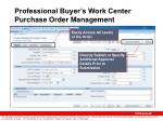 professional buyer s work center purchase order management