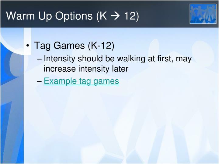 Warm up options k 12