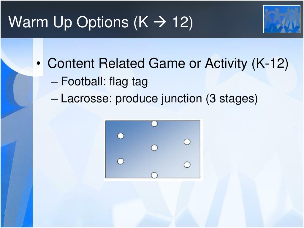 Warm Up Options (K