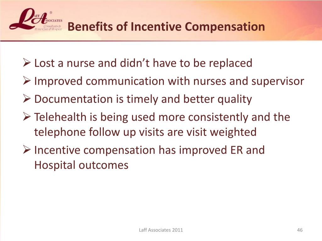 Benefits of Incentive Compensation