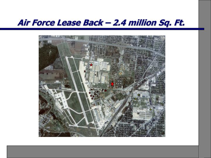 Air force lease back 2 4 million sq ft