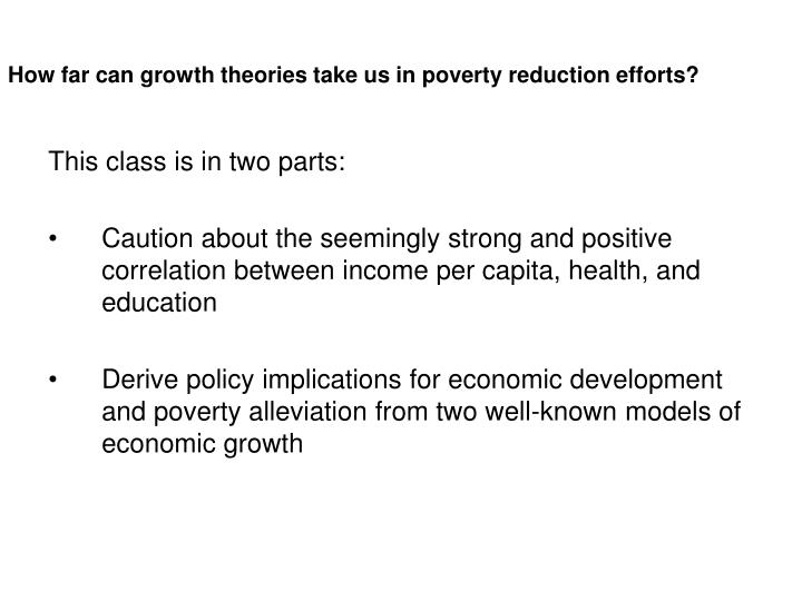 relationship between economic growth and poverty 6406 does-economic-growth-reduce-poverty s claim that economic growth has not reduced poverty: of a relationship between poverty and household.