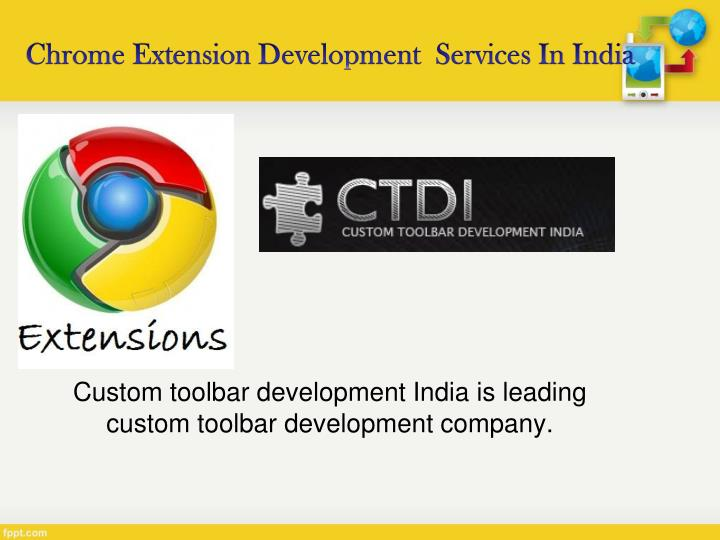 chrome extension development services in india n.