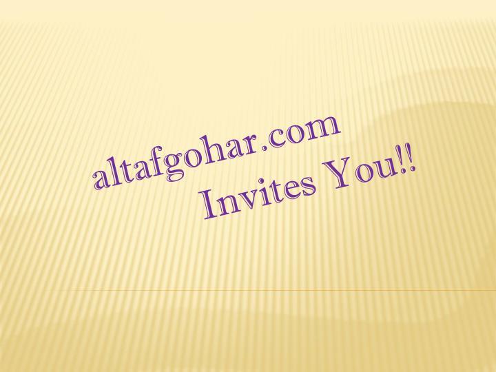 Altafgohar com invites you