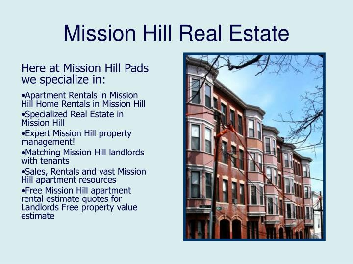 Mission hill real estate