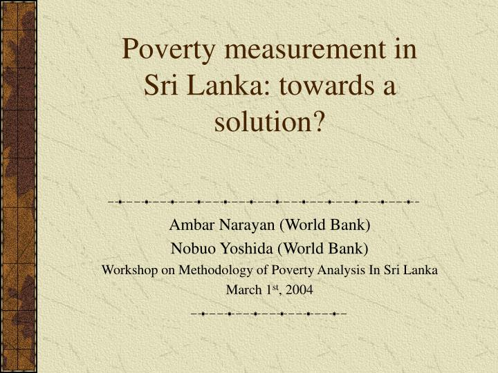 poverty measurement in sri lanka towards a solution n.