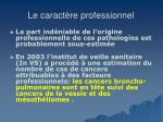 le caract re professionnel