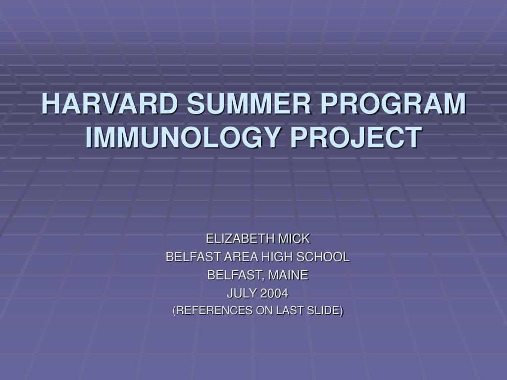 harvard summer program immunology project l.