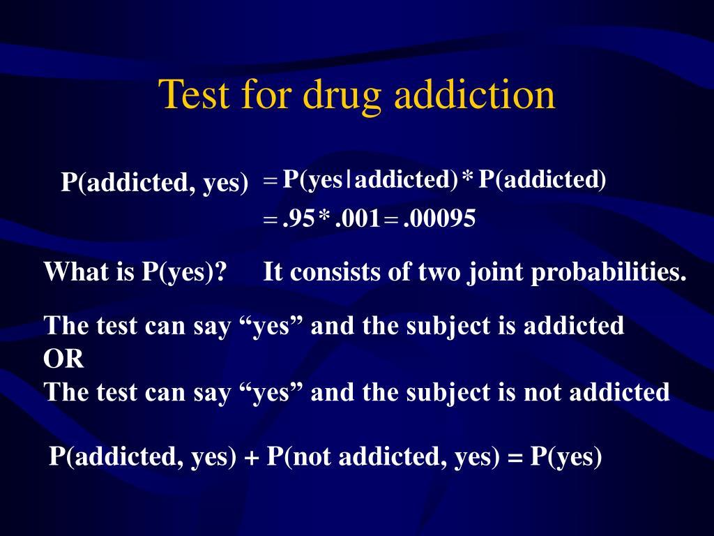 Test for drug addiction