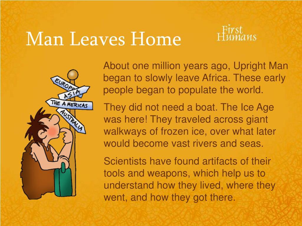 Man Leaves Home