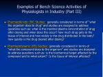 examples of bench science activities of physiologists in industry part iii
