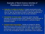 examples of bench science activities of physiologists in industry pt v