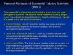personal attributes of successful industry scientists part i