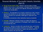 personal attributes of successful industry scientists part ii
