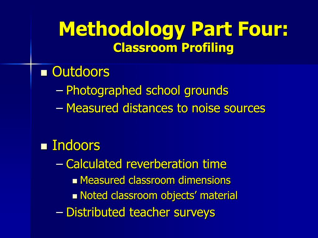 Methodology Part Four:
