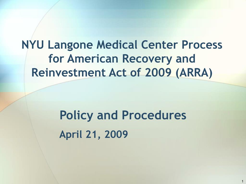 nyu langone medical center process for american recovery and reinvestment act of 2009 arra l.